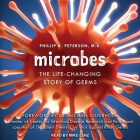 Microbes: The Life-Changing Story of Germs Cover Image