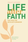 Life After Faith: The Case for Secular Humanism (The Terry Lectures Series) Cover Image