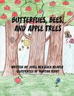 Butterflies, Bees, and Apple Trees Cover Image