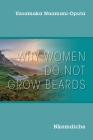 Why Women Do Not Grow Beards: Nkemdiche Cover Image