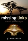 Missing Links: In Search of Human Origins Cover Image