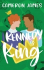 Kennedy is King Cover Image