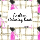 Fashion Coloring Book for Young Adults and Teens (8.5x8.5 Coloring Book / Activity Book) Cover Image