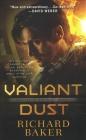 Valiant Dust: Breaker of Empires, Book 1 Cover Image