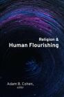 Religion and Human Flourishing Cover Image