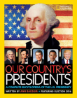 Our Country's Presidents: A Complete Encyclopedia of the U.S. Presidency Cover Image