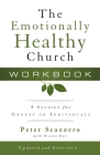 The Emotionally Healthy Church Workbook: 8 Studies for Groups or Individuals Cover Image