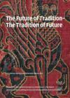 The Future of Tradition-Tradition of the Future Cover Image
