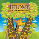 Jerome, the Short-Necked Giraffe Cover Image