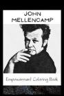 Empowerment Coloring Book: John Mellencamp Fantasy Illustrations Cover Image