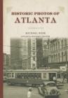Historic Photos of Atlanta Cover Image