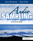 Audio Sampling: A Practical Guide Cover Image