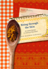 Biting through the Skin: An Indian Kitchen in America's Heartland Cover Image
