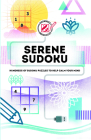 Overworked & Underpuzzled: Serene Sudoku: Hundreds of Sudoku Puzzles to Help Calm Your Mind Cover Image