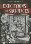 Executions and Sacrifices (Digging Up the Dead) Cover Image