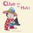 Clive and His Hats (All about Clive) Cover Image