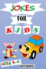 Jokes for Kids Ages 9-12: Bedtime Riddles and Jokes for Children Young Comedians Cover Image