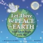 Let There Be Peace on Earth: And Let It Begin with Me [With CD (Audio)] Cover Image