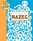 Go Fun! Big Book of Mazes Cover Image
