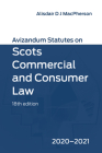 Avizandum Statutes on Scots Commercial and Consumer Law: 2020-21 Cover Image