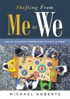 Shifting from Me to We: How to Jump-Start Collaboration in a Plc at Work(r) (a Straightforward Guide for Establishing a Collaborative Team Cul Cover Image