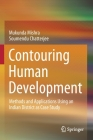 Contouring Human Development: Methods and Applications Using an Indian District as Case Study Cover Image