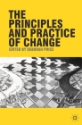 The Principles and Practice of Change Cover Image
