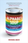 Alphabet Soup: The Quintessential Guide to LGBTQ2+ Inclusion Cover Image