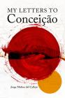My Letters To Conceição Cover Image