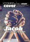 Jacob: Taking Hold of God's Blessings (Cover to Cover Bible Study Guides) Cover Image