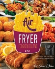 Air Fryer Cookbook for Two [4 Books in 1]: What to Expect, What to Eat, How to Thrive Together [Expanded Edition] Cover Image