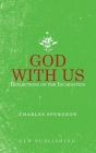 God With Us: Reflections on the Incarnation Cover Image