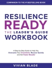 Resilience Ready: The Leader's Guide Workbook Cover Image