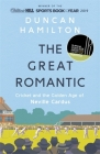 The Great Romantic: Cricket and  the golden age of Neville Cardus Cover Image