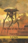 The War of the Worlds: Original Text Cover Image