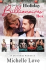 Unpack The Holiday Billionaires Box: A Christmas Romance Cover Image