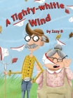 A Tighty-Whitie Wind Cover Image