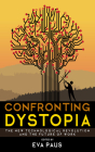 Confronting Dystopia: The New Technological Revolution and the Future of Work Cover Image