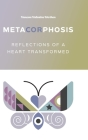 MetaCORphosis: Reflections of a Heart Transformed Cover Image