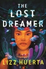 The Lost Dreamer Cover Image