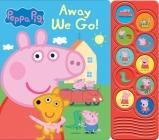 Peppa Pig: Away We Go! (Play-A-Sound) Cover Image