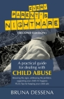 Every Parent's Nightmare: A Practical Guide for Dealing with Child Abuse Cover Image