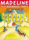 Madeline and the Old House in Paris Cover Image