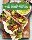 The Really Hungry Vegan Student Cookbook: Over 65 plant-based recipes for eating well on a budget Cover Image