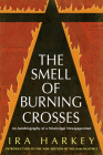 Smell of Burning Crosses: An Autobiography of a Mississippi Newspaperman (Civil Rights in Mississippi) Cover Image
