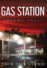 Tales from the Gas Station: Volume Three Cover Image