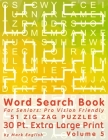 Word Search Book for Seniors: Pro Vision Friendly, 51 Zig Zag Puzzles, 30 Pt. Extra Large Print, Vol. 5 Cover Image
