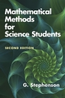 Mathematical Methods for Science Students: Second Edition (Dover Books on Mathematics) Cover Image