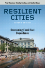 Resilient Cities, Second Edition: Overcoming Fossil Fuel Dependence Cover Image