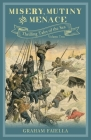 Misery, Mutiny and Menace: Thrilling Tales of the Sea: Volume Two Cover Image